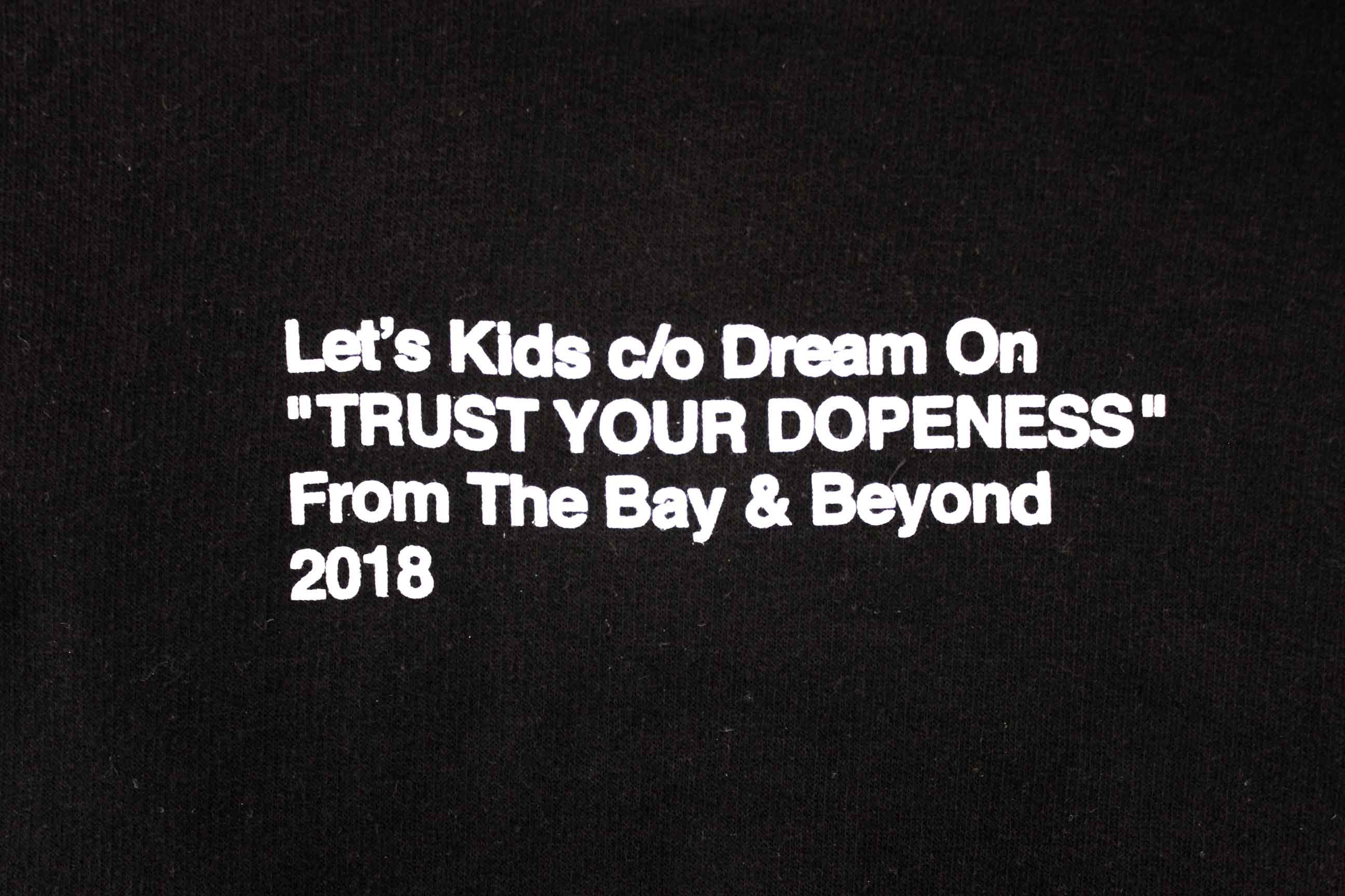 "DREAM ON x LET'S KIDS: ""TRUST YOUR DOPENESS"""