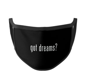 GOT DREAMS? MASKS