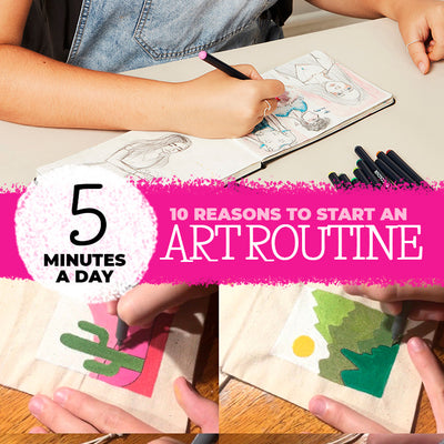 10 reasons to create an art routine that you'll love