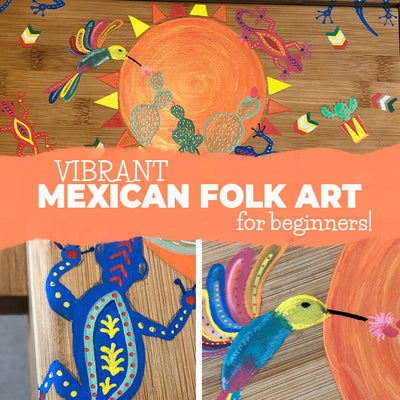 Paint vibrant Mexican Folk Art on any surface
