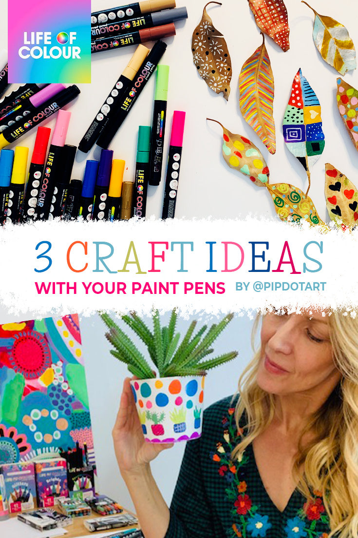 3 craft ideas to make with Life of Colour paint pens