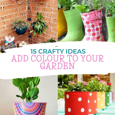 15 Crafty ideas to add colour to your garden this summer