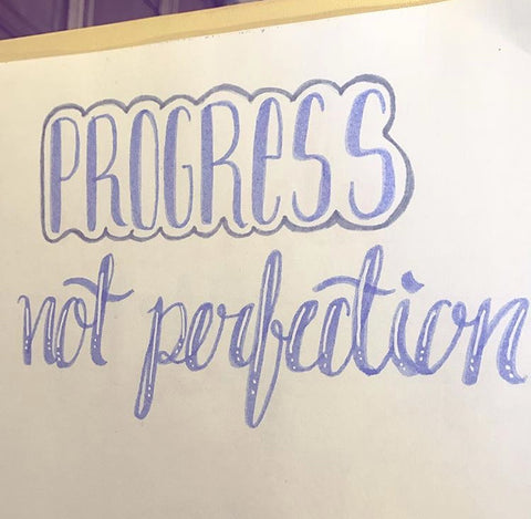 progress not perfection - practice lettering