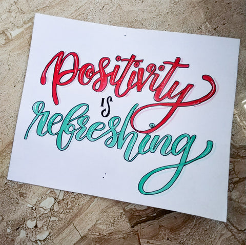 """positivity is refreshing"" brush lettering by @pensomaniac"