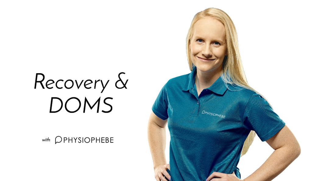 Recovery & DOMS with Physio Phebe