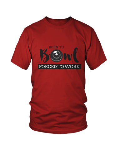 Born to BOWL, forced to work - MEN'S T-SHIRT Colours