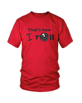 That's how I roll - MEN'S T-SHIRT Colours