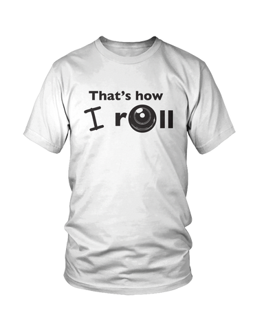 That's how I roll - MEN'S T-SHIRT White