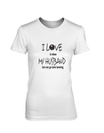 I LOVE it when MY HUSBAND lets me go lawn bowling - WOMEN'S T-SHIRT White