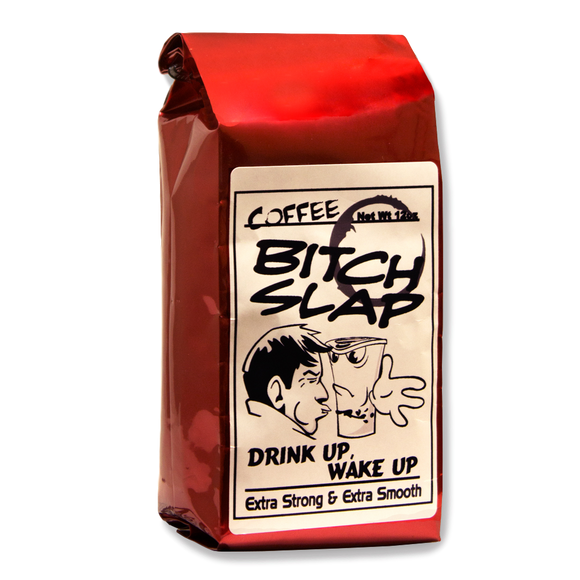 Coffee Bitch Slap - Extra Caffeine Coffee | Light Roast Smooth Flavor Beans