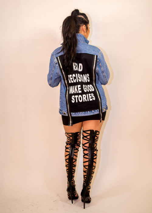 Bad Decisions Jacket