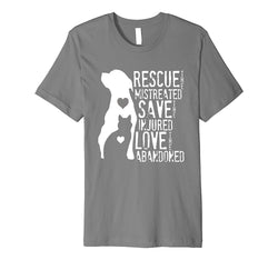 Rescue- Save- Love: Animal Rescue- Dog Lover Cat Lover Shirt