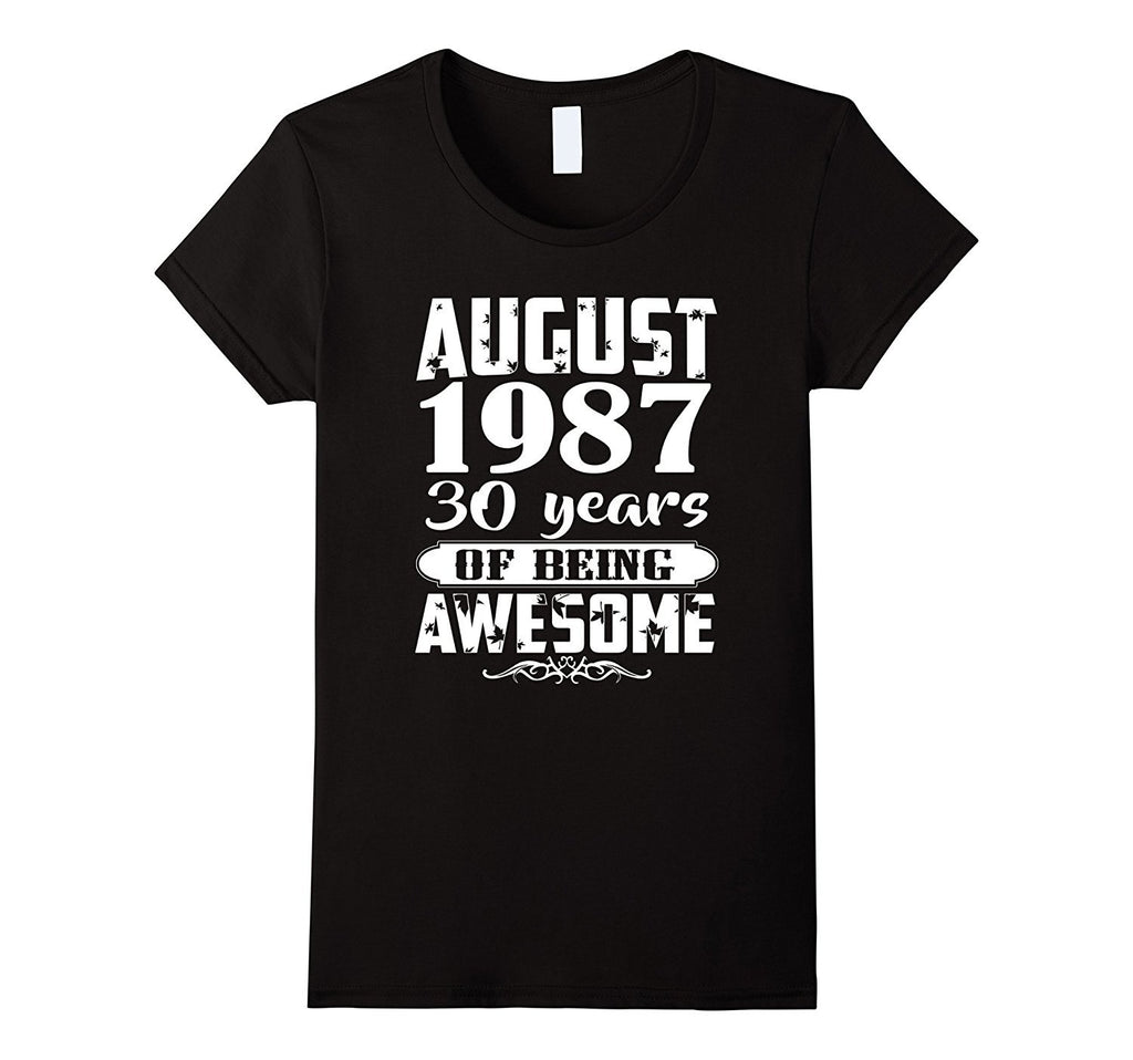 Awesome August 1987 - 30th Birthday Gifts Funny Tshirt