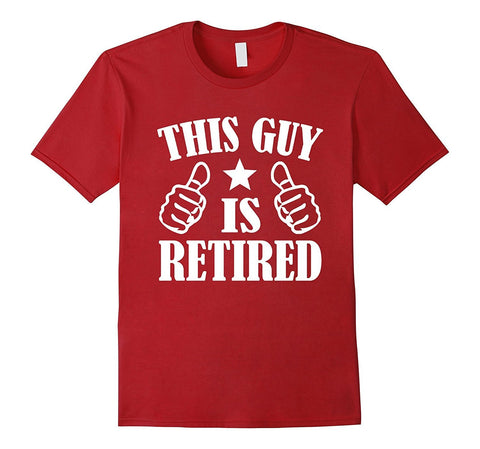 Mens Retired 2017 Shirt: Funny Retirement Gift T-Shirt For Men