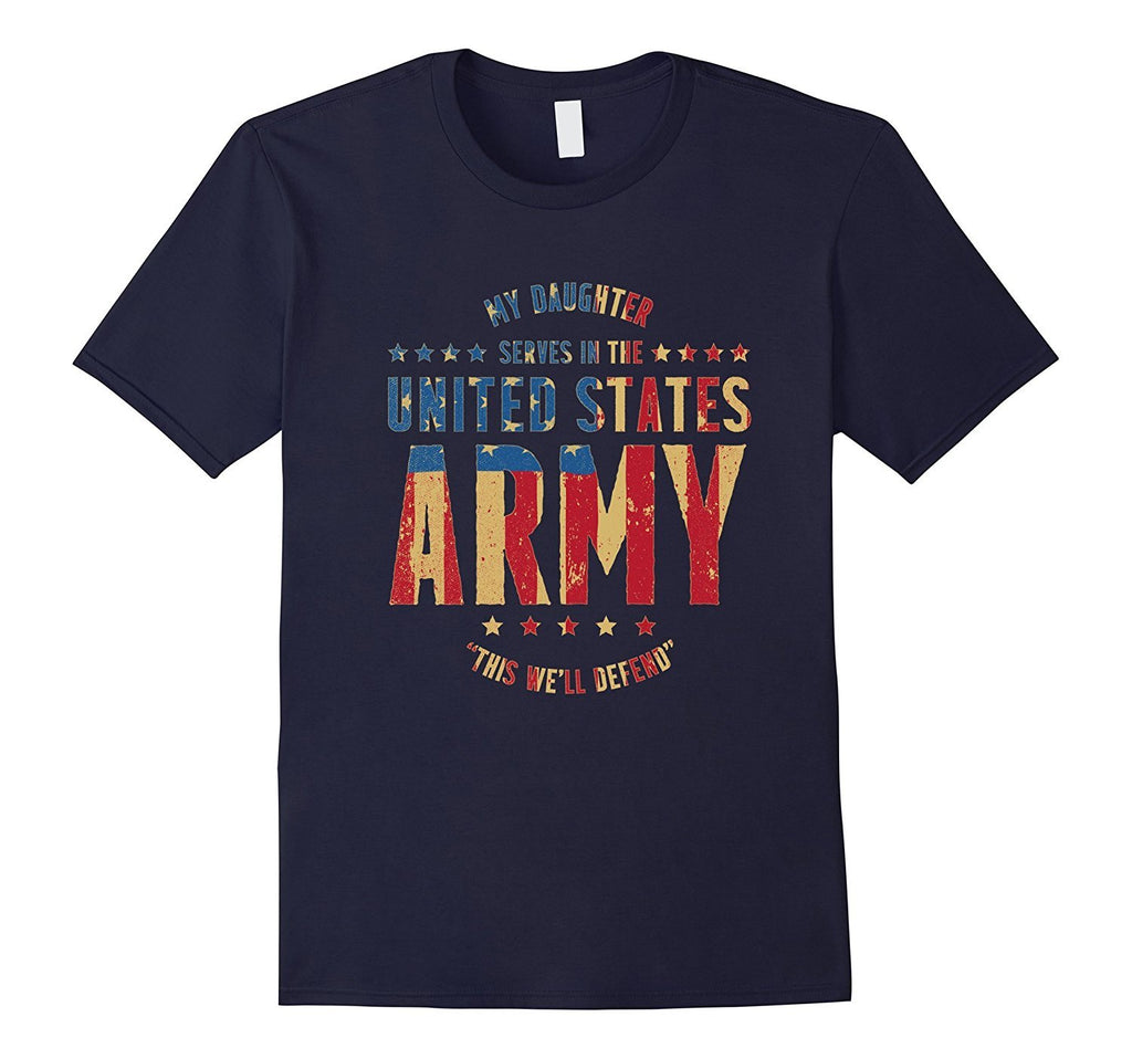 Army MOM DAD T-Shirt - U.S. Army DAUGHTER T-shirt