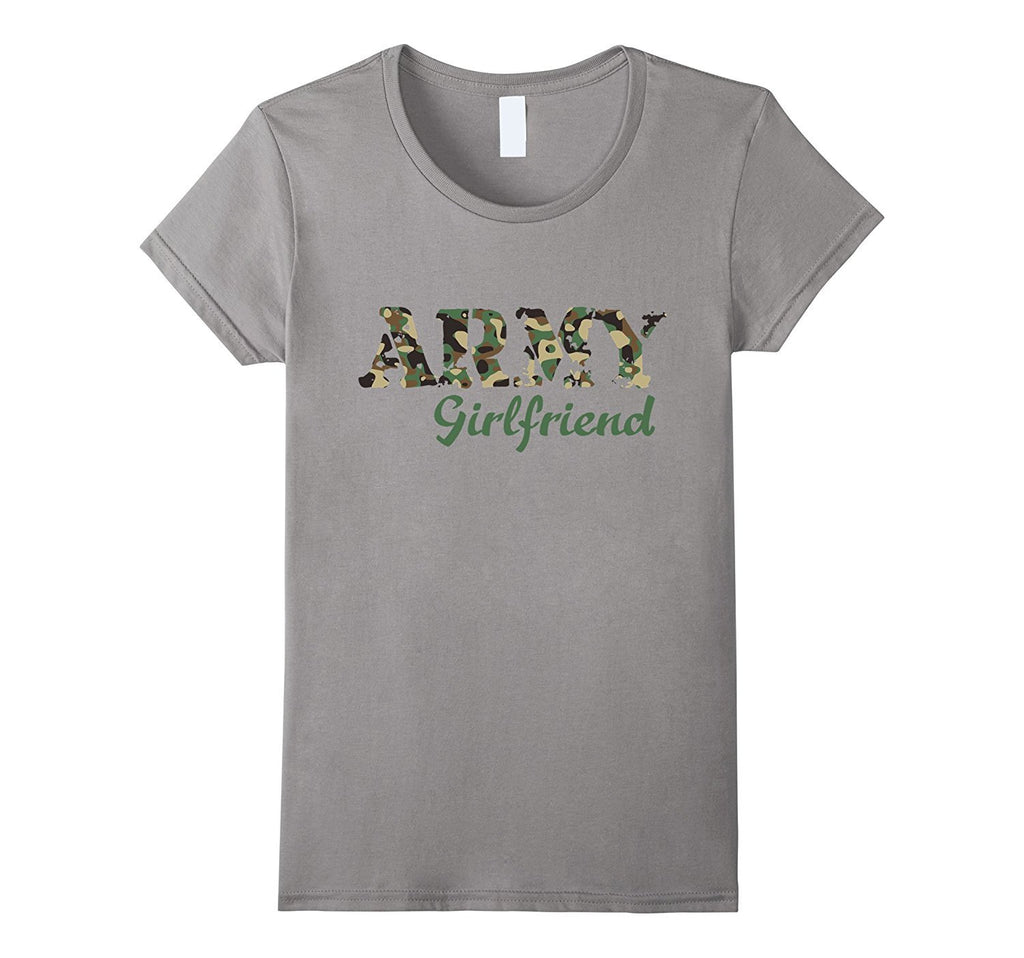 Army Girlfriend T-shirt Feel Proud