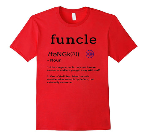 Funcle Funny Uncle Tee Shirt - Funcle Definition