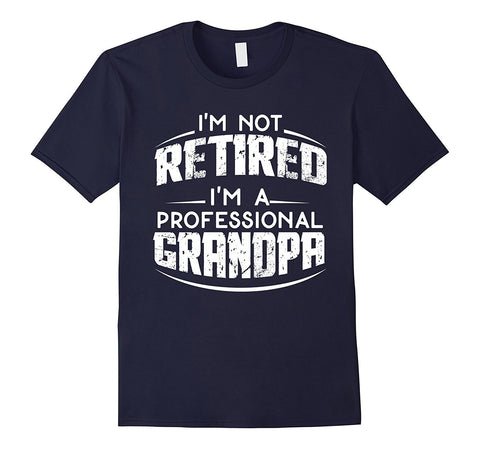 Mens Retirement Gifts For Grandpa T-Shirt- Fathers Day Gift