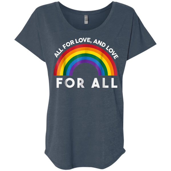 All for LOVE and Love for ALL T-shirt (gay flag shirt)