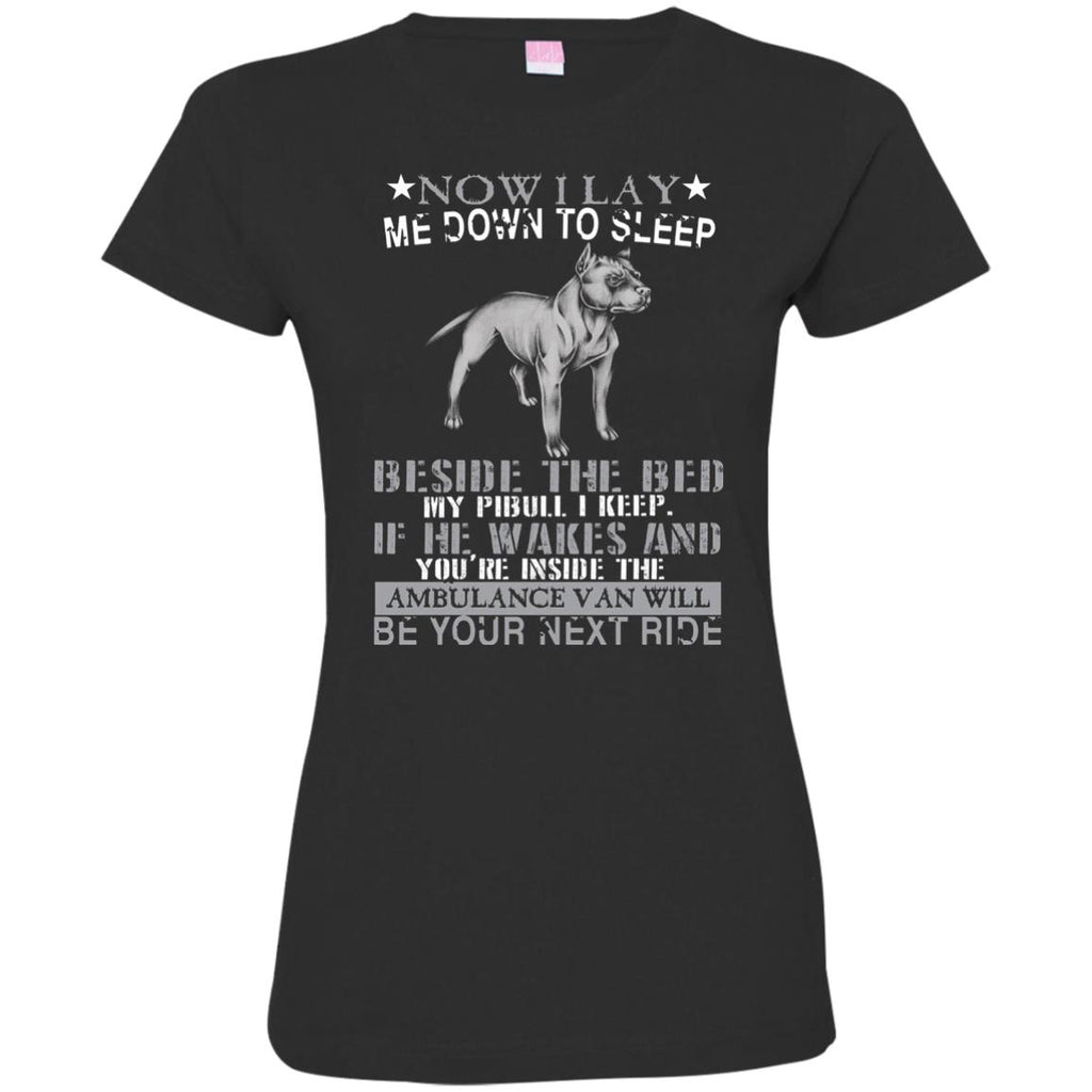 Pit Bull T-shirts - Sleep Beside The Bed My Pibull I Keep