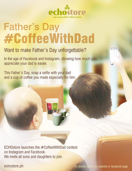 ECHOstore Father's Day #CoffeeWithDad contest