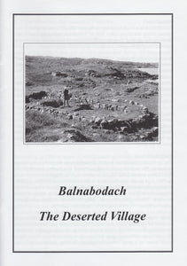 Balnabodach - The Deserted Village