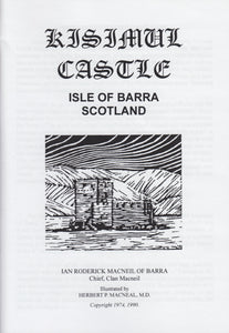 Kisimul Castle, Isle of Barra by Ian Roderick MacNeil of Barra