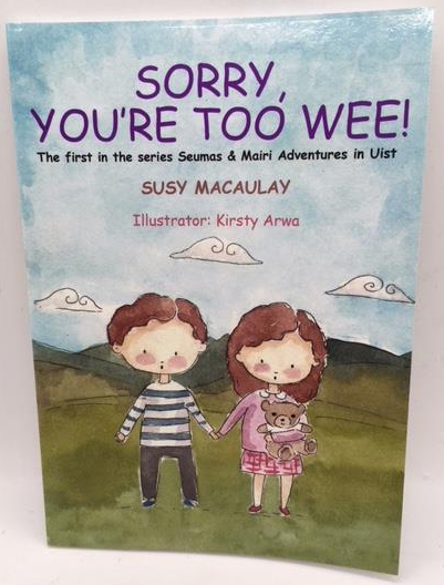 Sorry, You're too Wee! (Susy MacAulay)