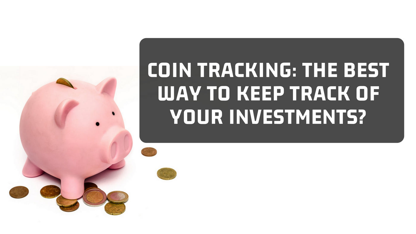 Coin Tracking – The Best Way to Track Your Investments and