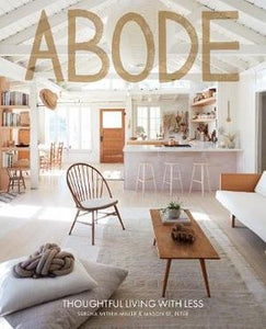 ABODE | THOUGHTFUL LIVING WITH LESS