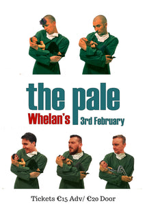 The Pale play Whelans Saturday February 3rd for 'Here's One We Made Earlier' 25th Birthday Party