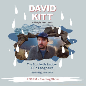 David Kitt with Margie Jean Lewis, Studio LexIcon DLR, Dún Laoghaire, 7.30 Saturday June 30th