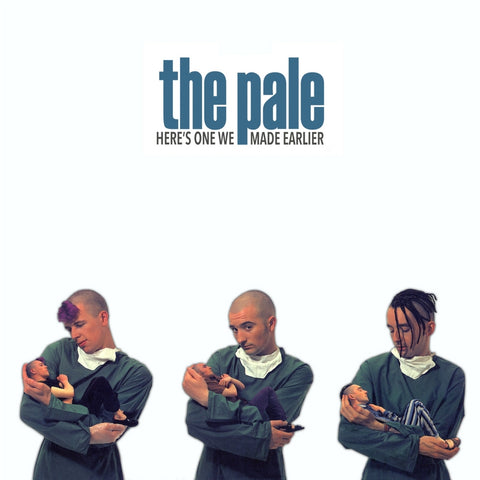 The Pale 'Here's One We Made Earlier' Vinyl Re-issue