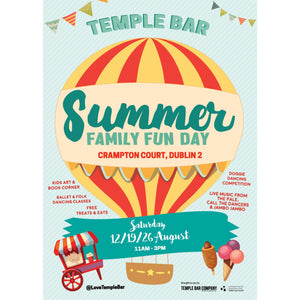 Temple Bar Summer Family Fun Day - Aug 12th/19th/26th 2017 - Crampton Court, Temple Bar, Dublin 2