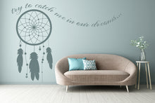CATCHER DREAMS QUOTE Sizes Reusable Stencil Modern Style 'Q16'