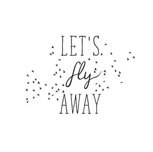 ,Let's Fly Away'' Quote Reusable Stencil Big Sizes Decor Modern Birds Style / Q69