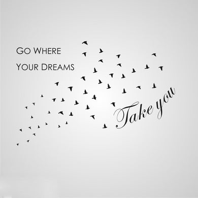 ,,GO WHERE YOUR DREAMS TAKE YOU'' QUOTE Sizes Reusable Stencil Modern Style 'N91'