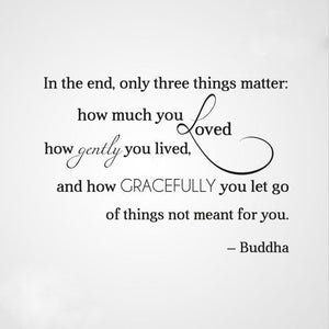 Only Three Things Matter Buddha Quote Sizes Reusable Stencil Mo