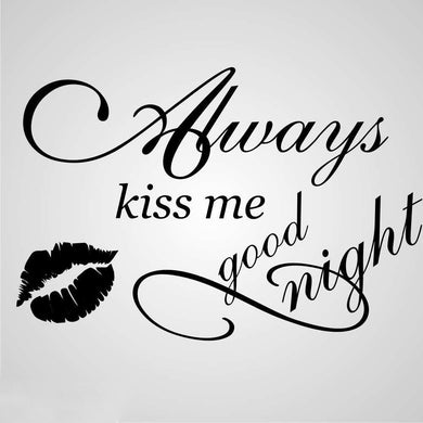 Copy of ,,ALWAYS KISS ME... '' QUOTE Sizes Reusable Stencil Modern Romantic Style 'N8'