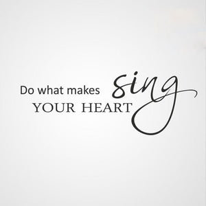 ,,DO WHAT MAKES YOUR HEART SING '' QUOTE Sizes Reusable Stencil Modern Style 'Q61'