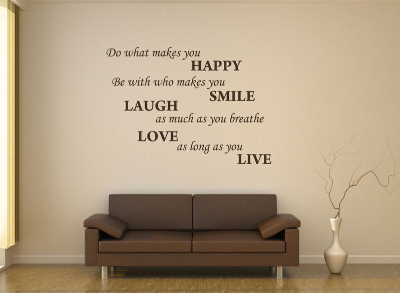 ,,DO WHAT MAKES YOU HAPPY...'' QUOTE Big & Small Sizes Colour Wall Sticker Modern Style 'Q43'
