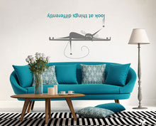 ,,LOOK AT THINGS DIFFRENTLY'' QUOTE Big & Small Sizes Colour Wall Sticker Modern Style 'Q17'