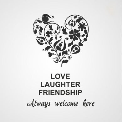 ,,LOVE LAUGHTER FRIENDSHIP...'' QUOTE Sizes Reusable Stencil Modern Style 'Q26'