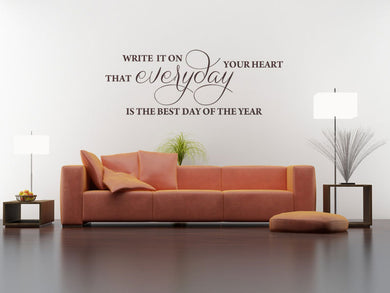 'EVERYDAY IS THE BEST DAY OF THE YEAR' QUOTE Big & Small Sizes Colour Wall Sticker Modern 'Q41'