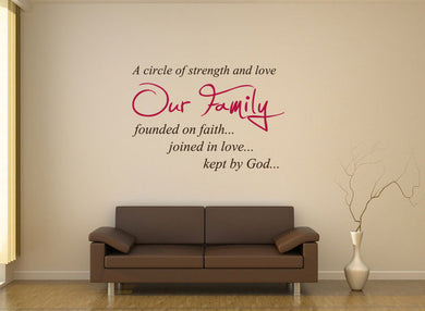 ,A CIRCLE OF STRENGTH & LOVE OUR FAMILY..' QUOTE Big & Small Sizes Colour Wall Sticker Modern 'Q48'