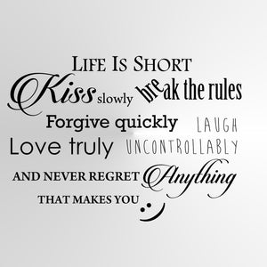 """Life is short Kiss slowly"" Valentine's Quote Big & Small Sizes Colour Wall Sticker  'Q74'"