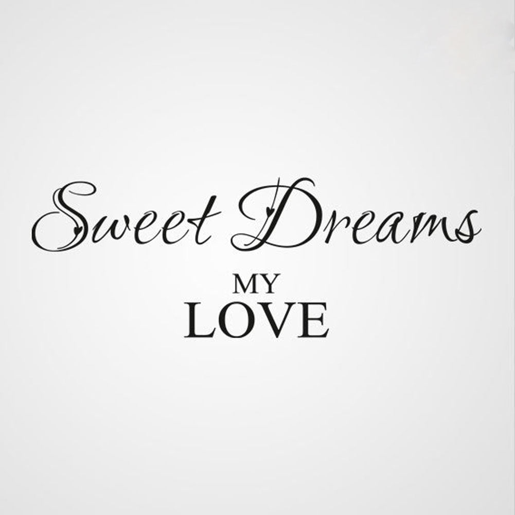 sweet dreams my love quote big small sizes colour wall sticker