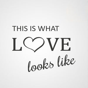 ,,THIS IS WHAT LOVE LOOKS LIKE '' QUOTE Sizes Reusable Stencil Modern Style 'Q63'