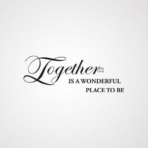 ,TOGETHER IS A WONDERFUL PLACE TO BE..' QUOTE Sizes Reusable Stencil Modern 'Q28'