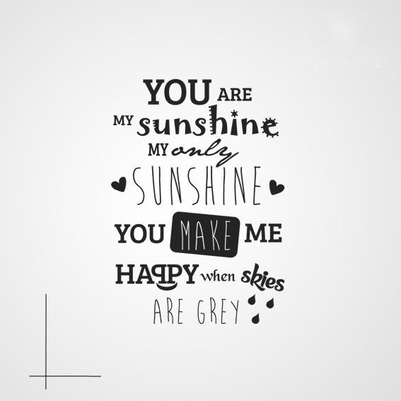 ,,YOU ARE MY SUNSHINE ...'' QUOTE Sizes Reusable Stencil Modern Romantic Style 'Q5'